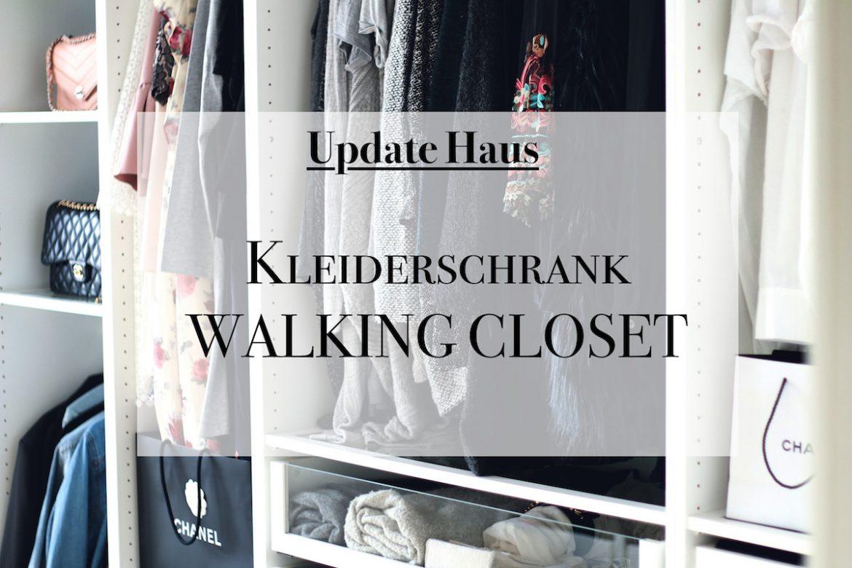 Update Haus - Walking Closet // Ankleidezimmer-Kleiderschrank